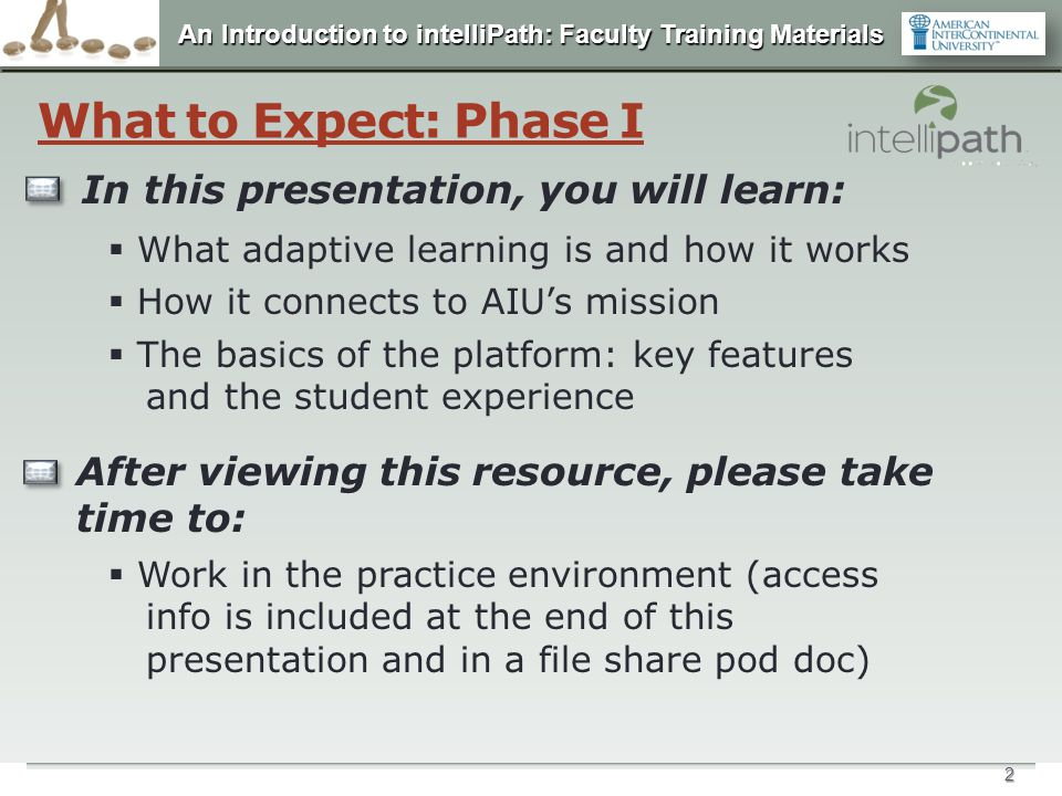 An Introduction to intelliPath: Faculty Training Materials 23 o Extras provides an area for students and faculty to upload optional shared files as supplemental course materials.