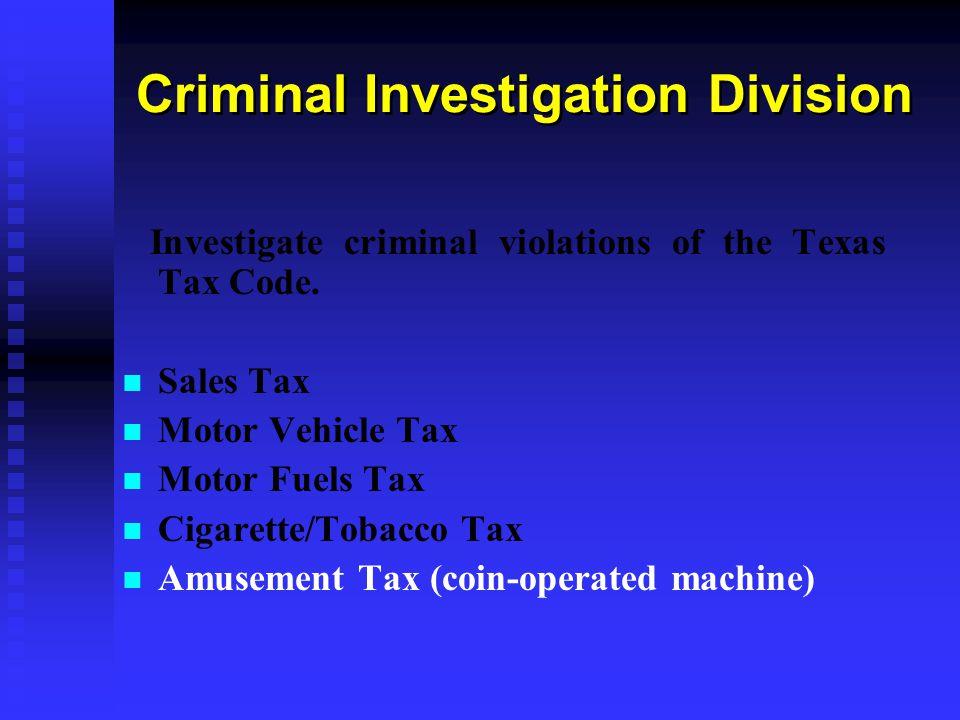 Criminal Investigators We have 20 Criminal Investigators state wide.