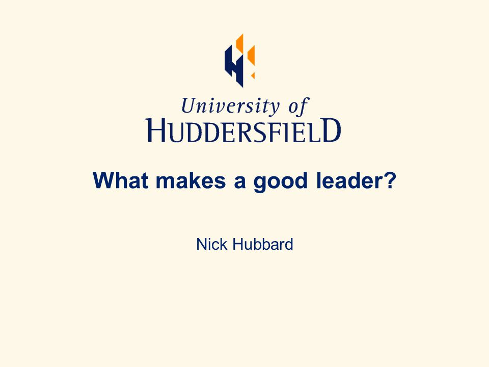 What makes a good leader Nick Hubbard