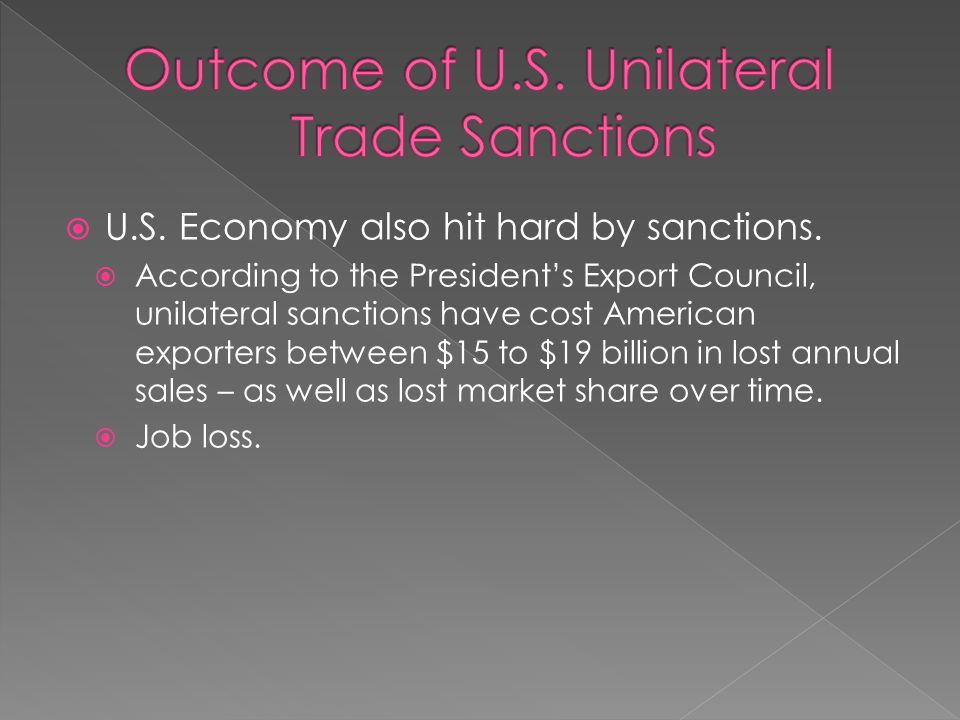  U.S. Economy also hit hard by sanctions.