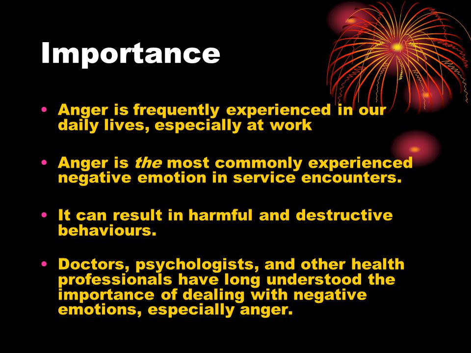 What we know Considerable attention has been given to the study of anger in the social psychology and organisational behaviour literatures.