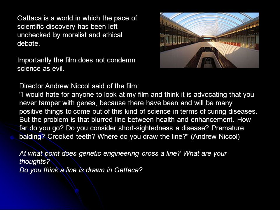 Director Andrew Niccol said of the film: