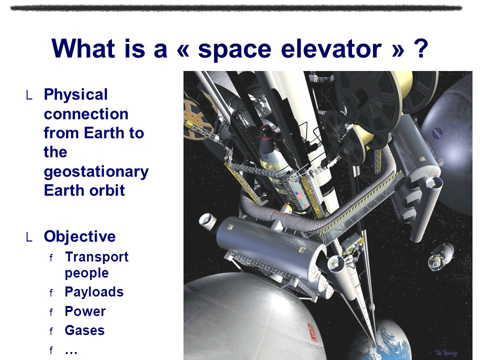 What is a « space elevator » .