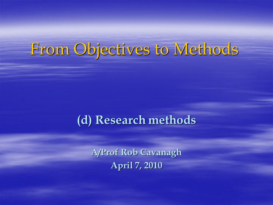 Methodology and Ontology  Researchers often ground their study on an ontological stance – their view of their world  There is a nexus between their ontology and the methodology they choose to apply  Their view of their world – their ontology - is ideally explained in the Methodology section of the research proposal
