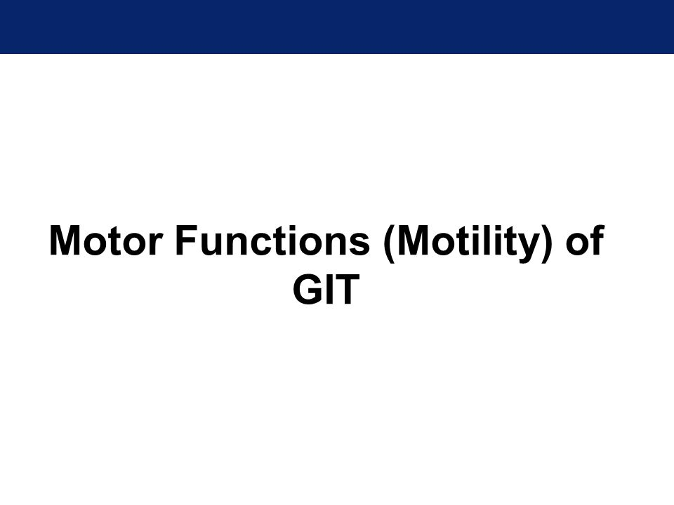 Motility of the GIT 1.