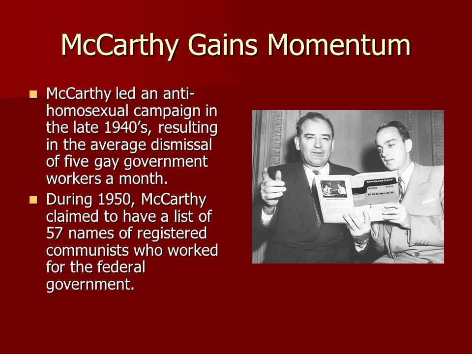 The Media's Impact McCarthy's important status, as well as his influence in the media, helped propel the anti- communist movement in the United States.