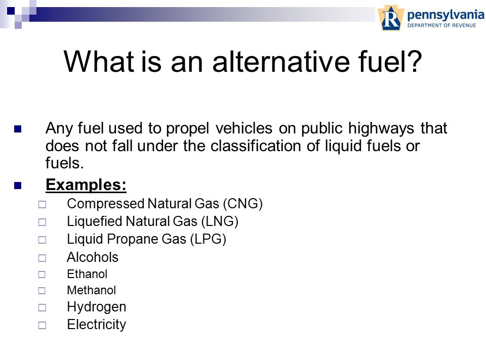 Alternative Fuels Primer Jack Frehafer PA Dept. of Revenue Gary Bennion Conway Trucking