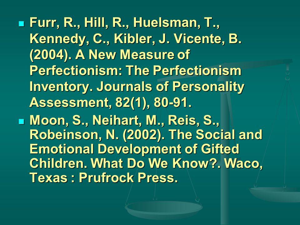 Furr, R., Hill, R., Huelsman, T., Kennedy, C., Kibler, J.
