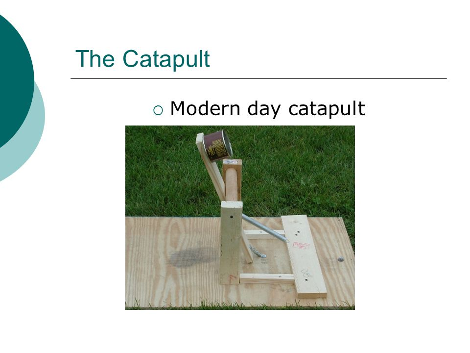 The Catapult  Modern day catapult