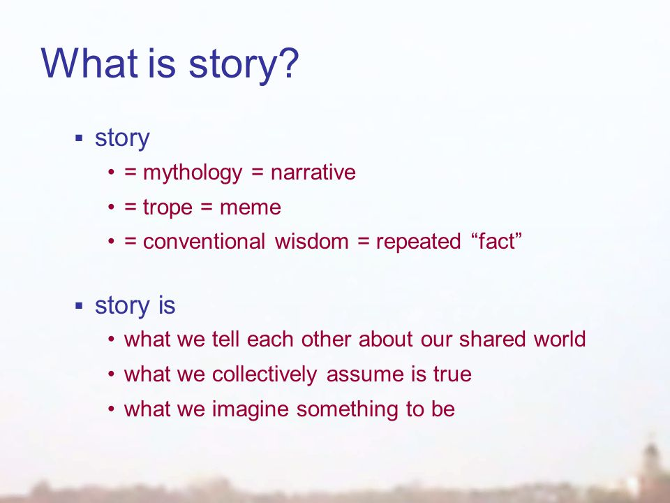 What is story.