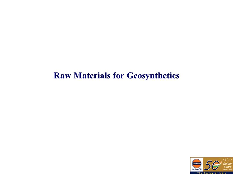 Raw Materials for Geosynthetics