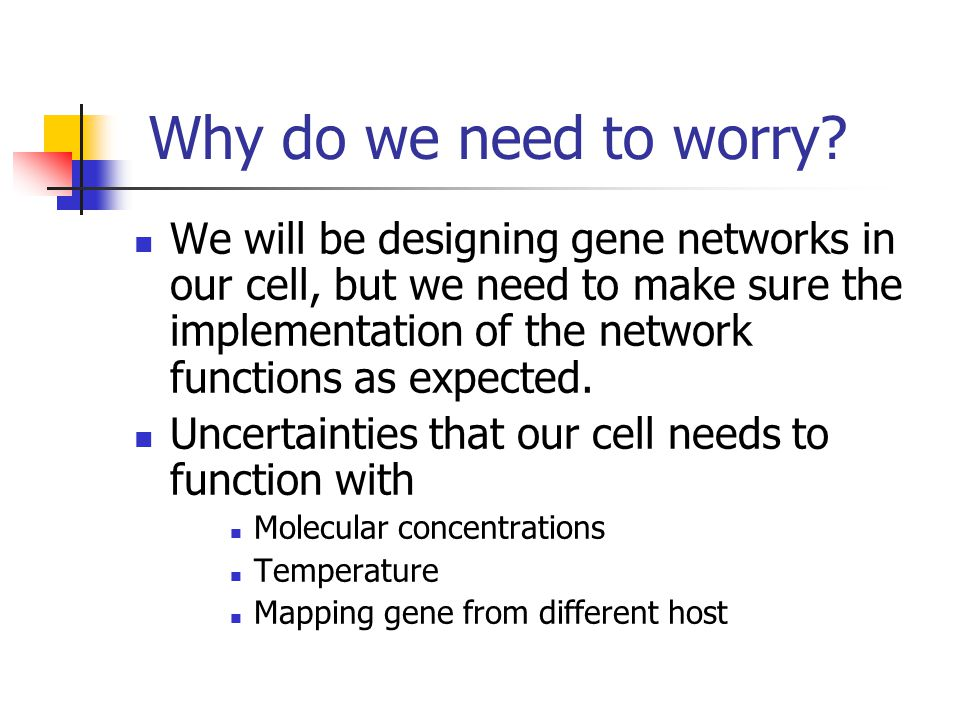 Motivation The goal of synthetic biology is to make the process of expressing desired genes easy and dependable.