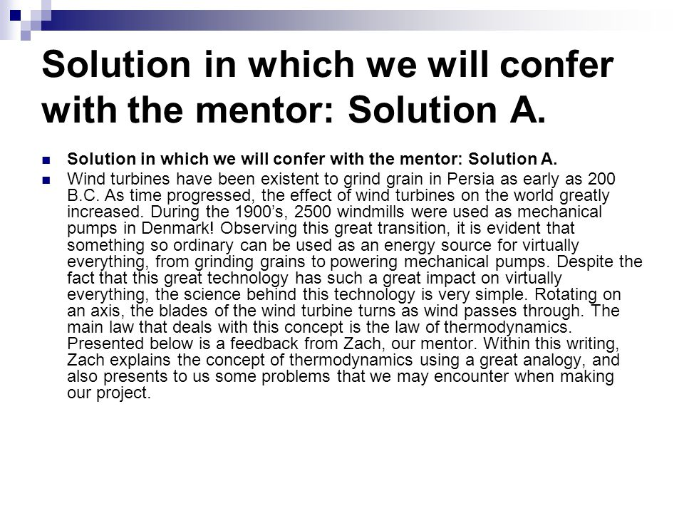 Solution in which we will confer with the mentor: Solution A.