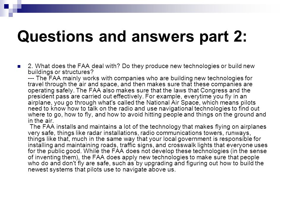 Questions and answers part 2: 2. What does the FAA deal with.