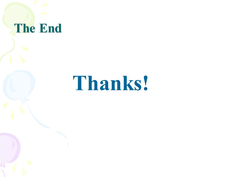 The End Thanks!