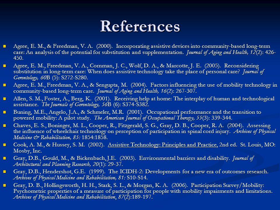 References Agree, E. M., & Freedman, V. A. (2000).