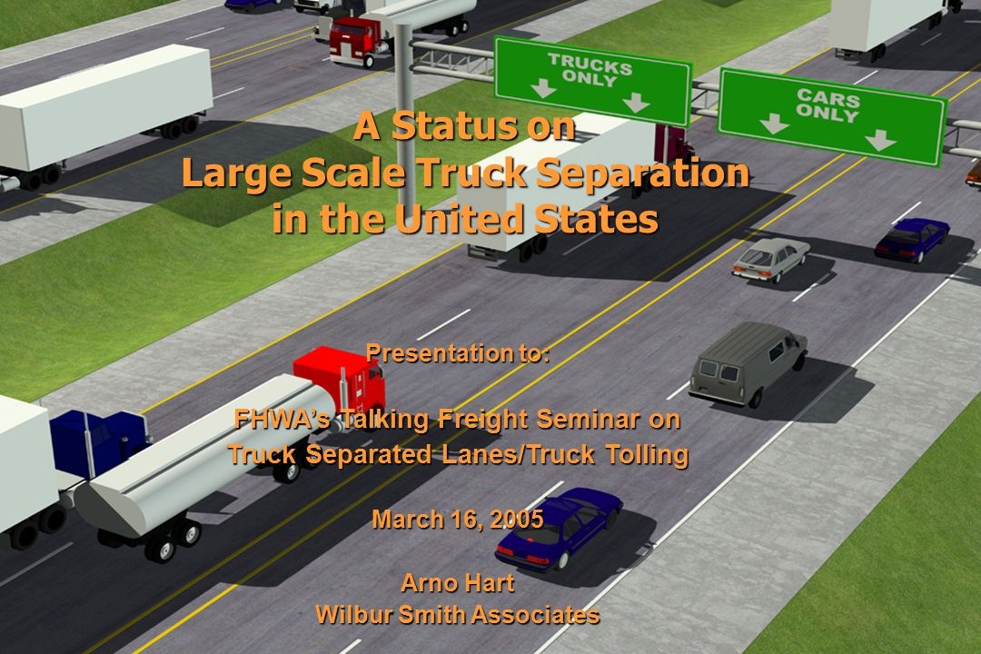 Truck Component   May be enough long-haul truck volume to support southern segment from Seattle to Oregon, but would require some public funding   To be financially feasible, a two-lane truck-toll highway south of Seattle would need to divert 50% of long-haul trucks from I-5.