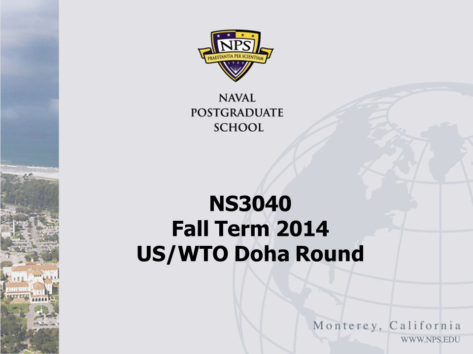 NS3040 Fall Term 2014 US/WTO Doha Round