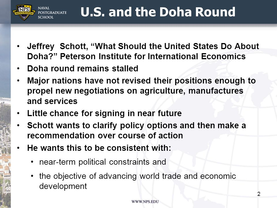 """U.S. and the Doha Round Jeffrey Schott, """"What Should the United States Do About Doha?"""" Peterson Institute for International Economics Doha round remai"""