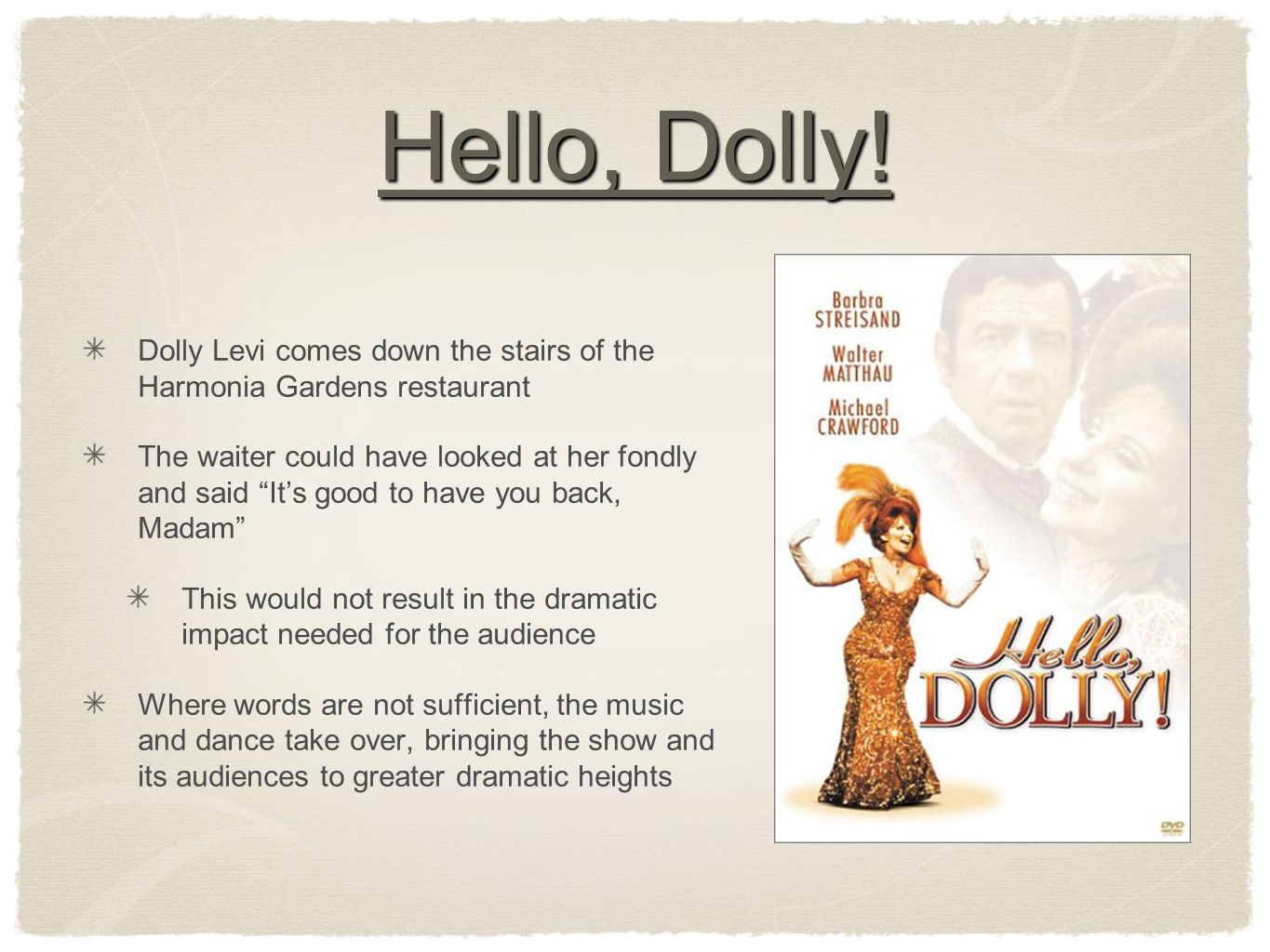Hello, Dolly.