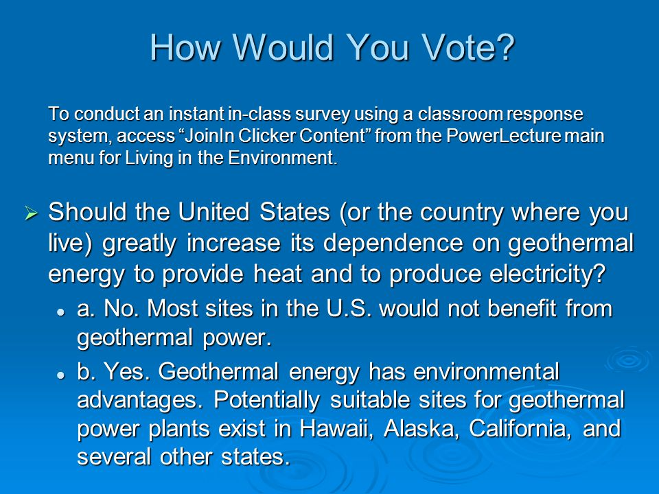 """How Would You Vote? To conduct an instant in-class survey using a classroom response system, access """"JoinIn Clicker Content"""" from the PowerLecture mai"""