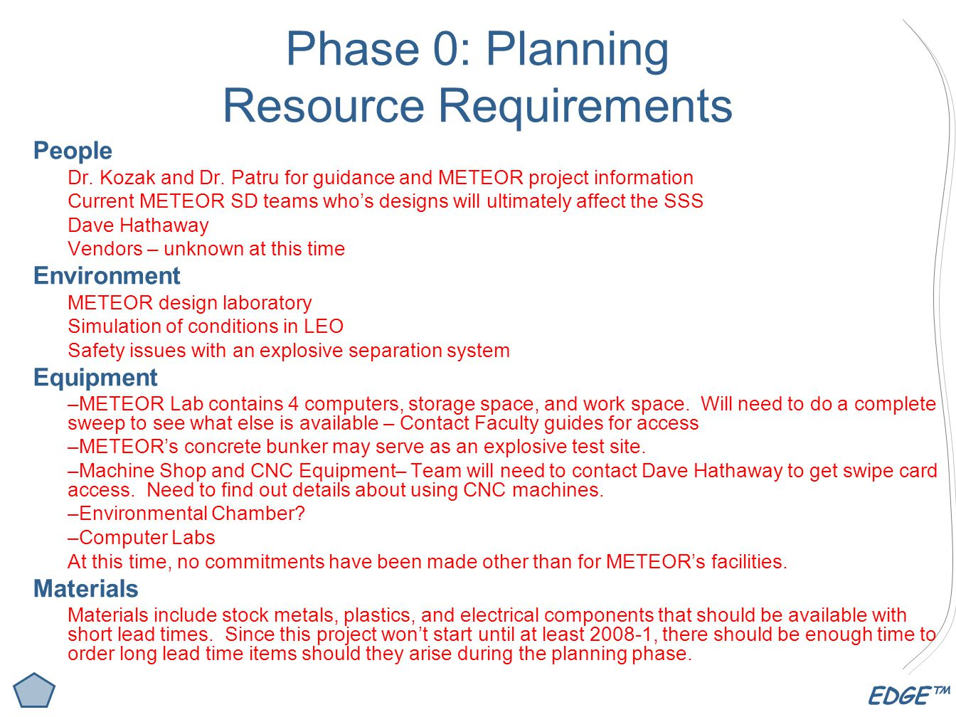 EDGE™ Phase 0: Planning Resource Requirements People Dr.