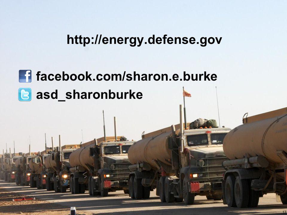 http://energy.defense.gov facebook.com/sharon.e.burke asd_sharonburke 17