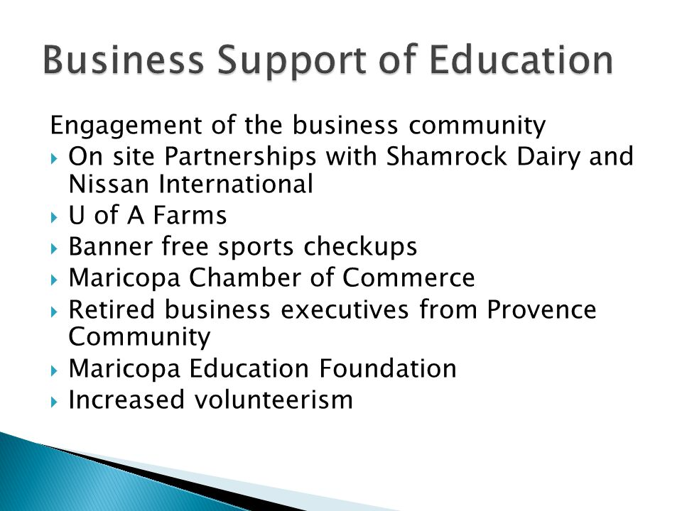 Engagement of the business community  On site Partnerships with Shamrock Dairy and Nissan International  U of A Farms  Banner free sports checkups
