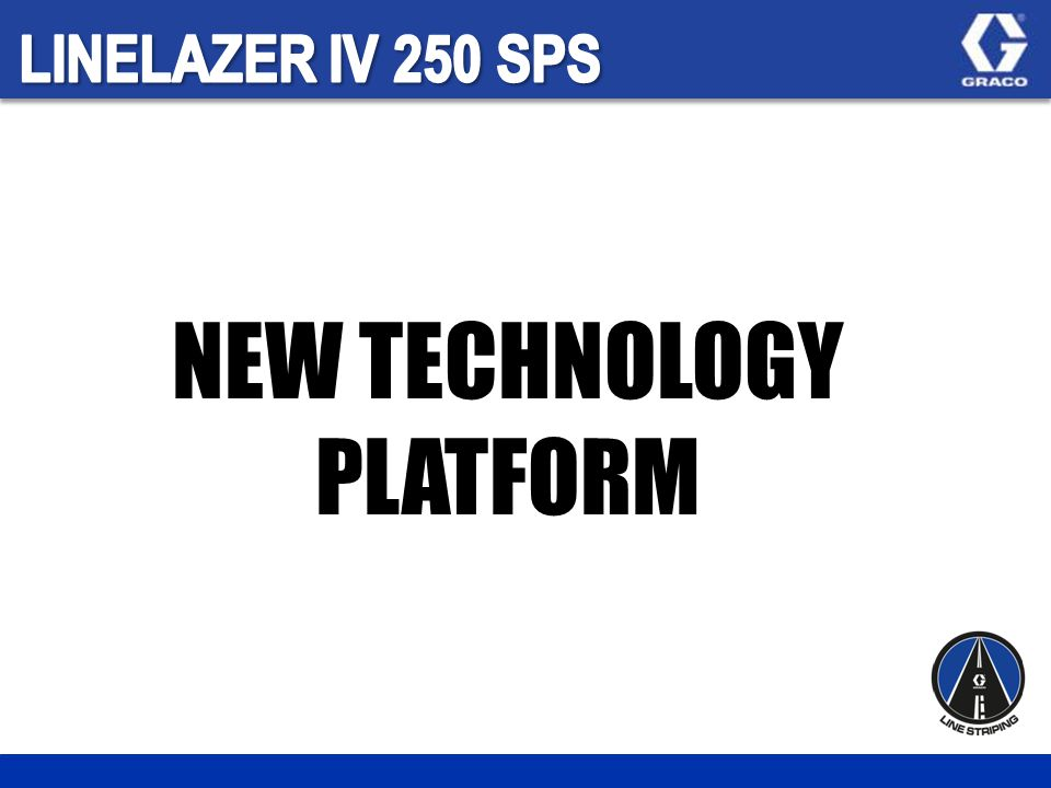 NEW TECHNOLOGY PLATFORM