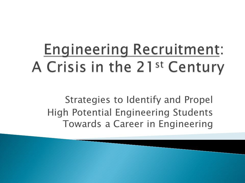 Strategies to Identify and Propel High Potential Engineering Students Towards a Career in Engineering