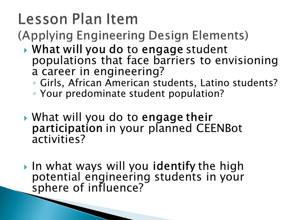  What will you do to engage student populations that face barriers to envisioning a career in engineering.