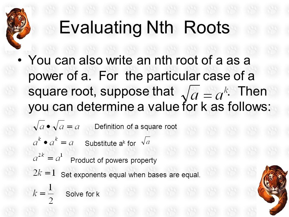 Evaluating Nth Roots Therefore, you can see that.In a similar way, you can show that and.