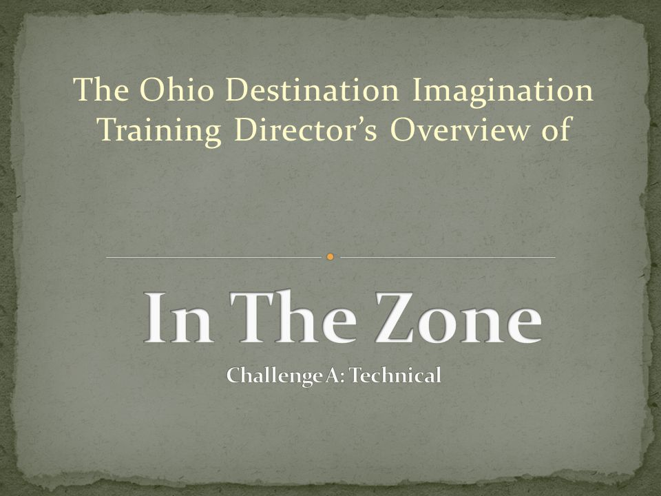 The Ohio Destination Imagination Training Director's Overview of