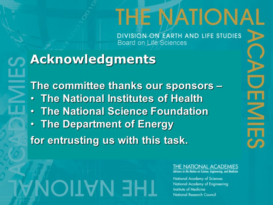 Acknowledgments The committee thanks our sponsors – The National Institutes of HealthThe National Institutes of Health The National Science Foundation