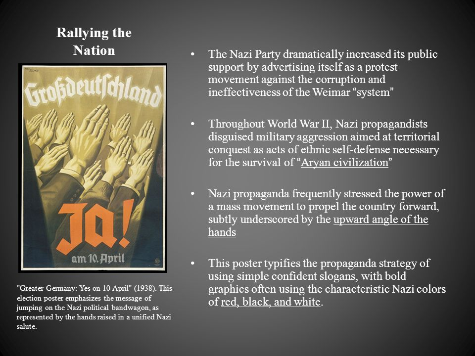 Rallying the Nation The Nazi Party dramatically increased its public support by advertising itself as a protest movement against the corruption and in
