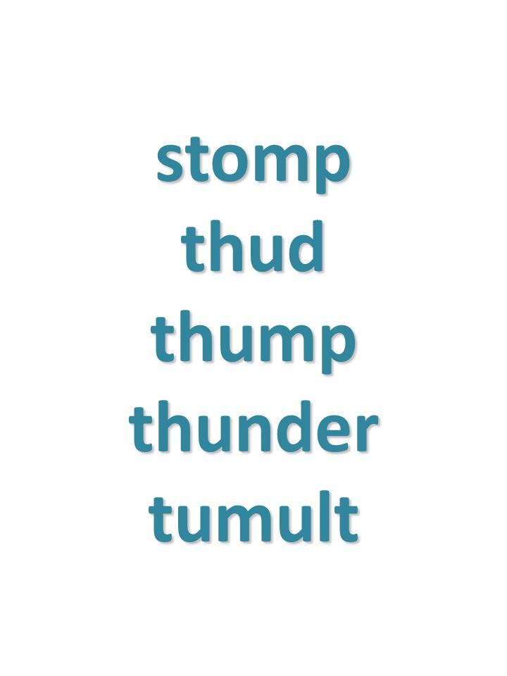 stomp thud thump thunder tumult