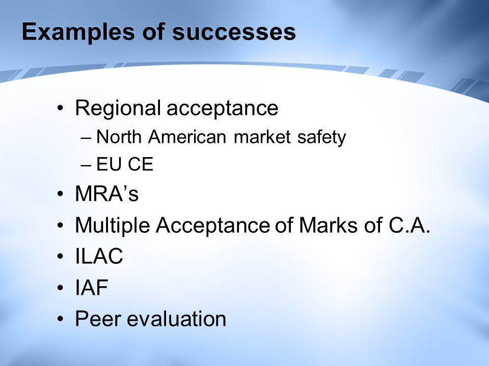 Considerations Product Needs for assessment Public interface Risk Level of confidence necessary Cost effectiveness