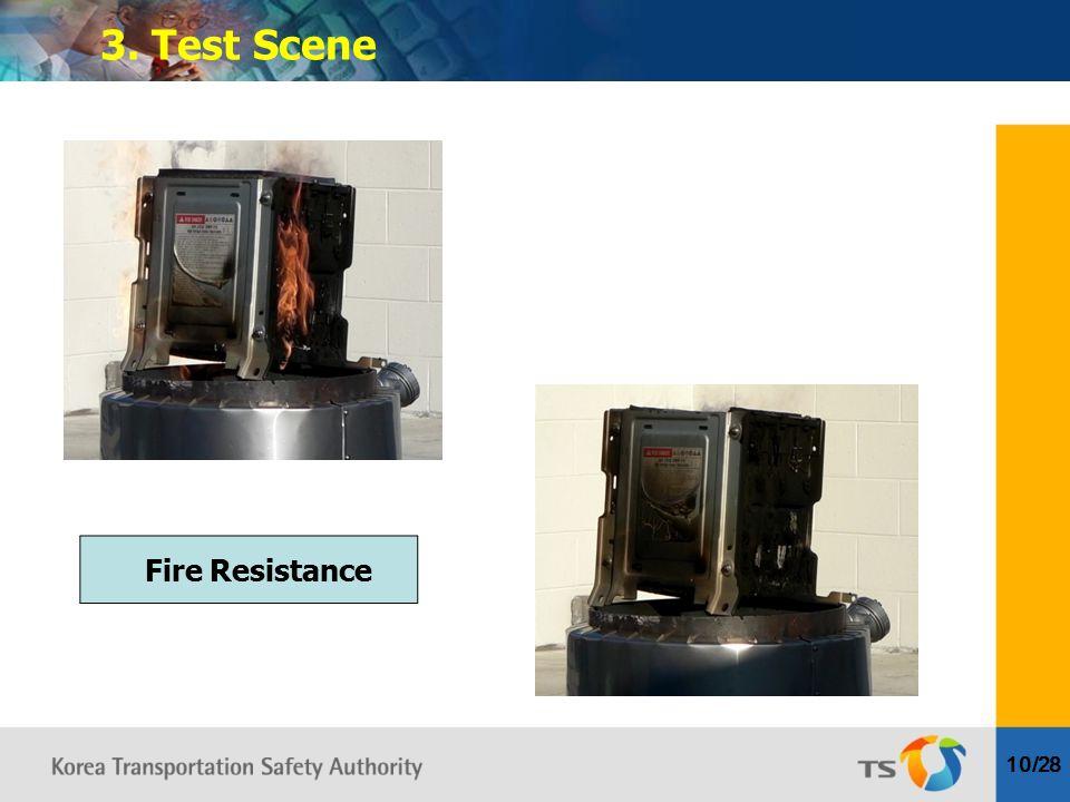 10/28 3. Test Scene Fire Resistance