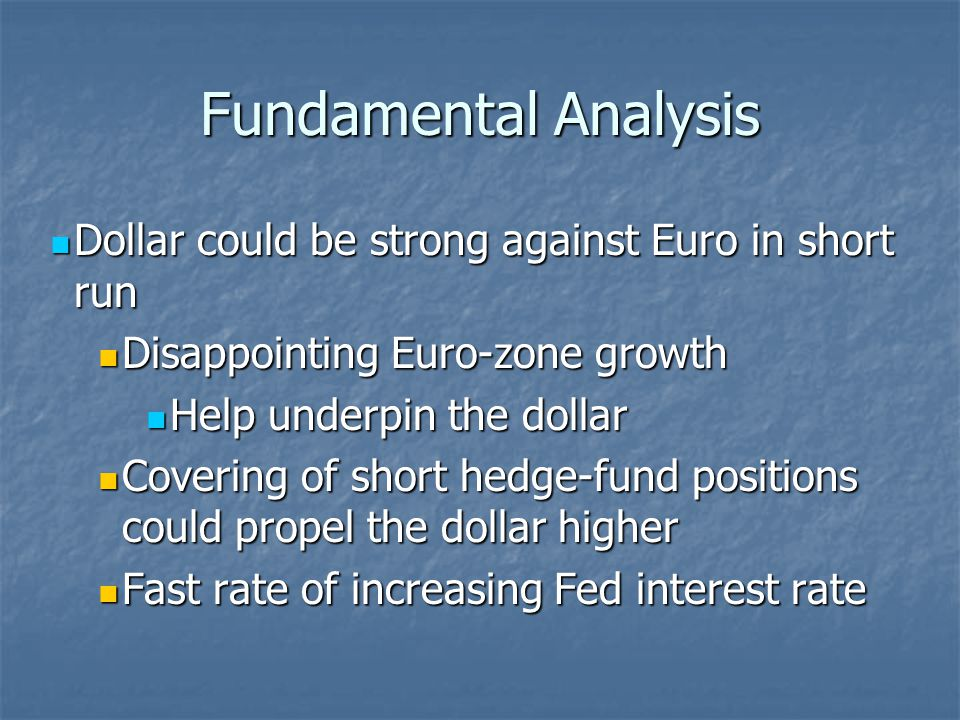 Short Term Outlook We ultimately feel that over the short term the US Dollar will depreciate against the Euro.