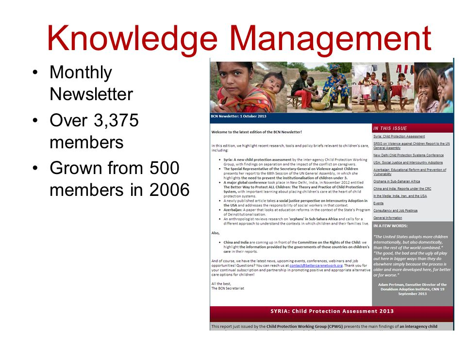 Knowledge Management Monthly Newsletter Over 3,375 members Grown from 500 members in 2006