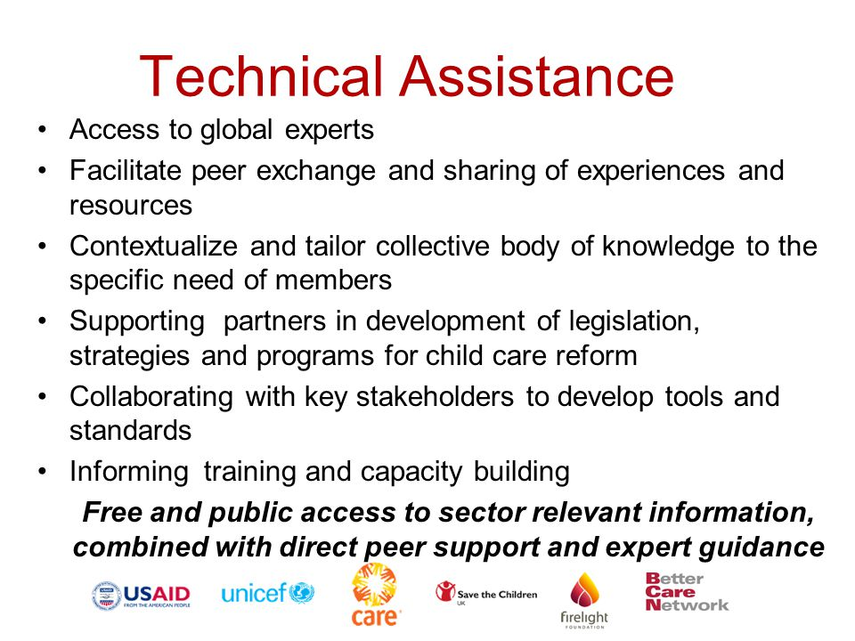 Technical Assistance Access to global experts Facilitate peer exchange and sharing of experiences and resources Contextualize and tailor collective bo