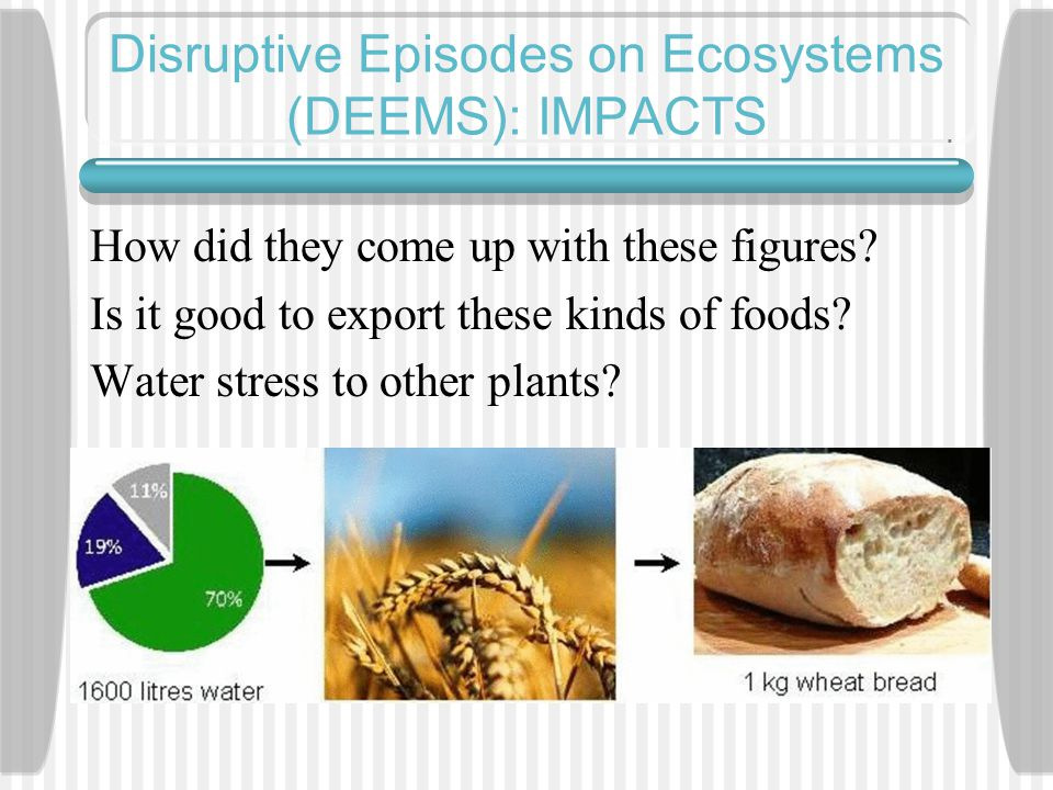 Disruptive Episodes on Ecosystems (DEEMS): IMPACTS How did they come up with these figures.