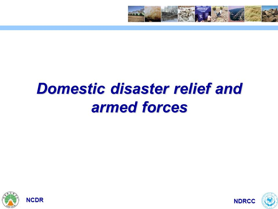 NCDR NDRCC Domestic disaster relief and armed forces