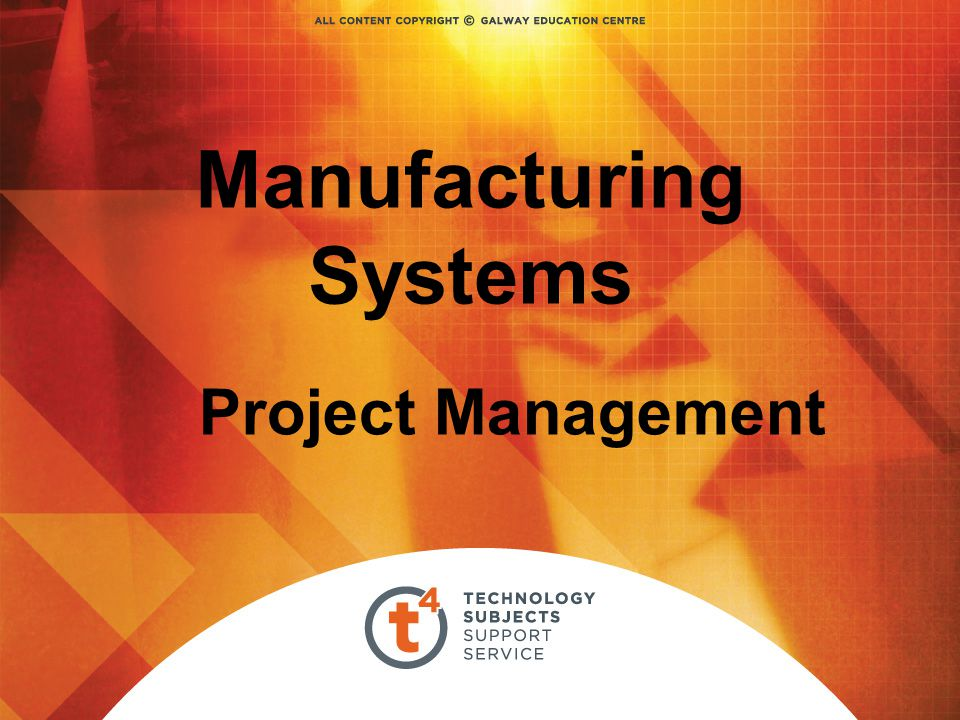 Manufacturing Systems Project Management