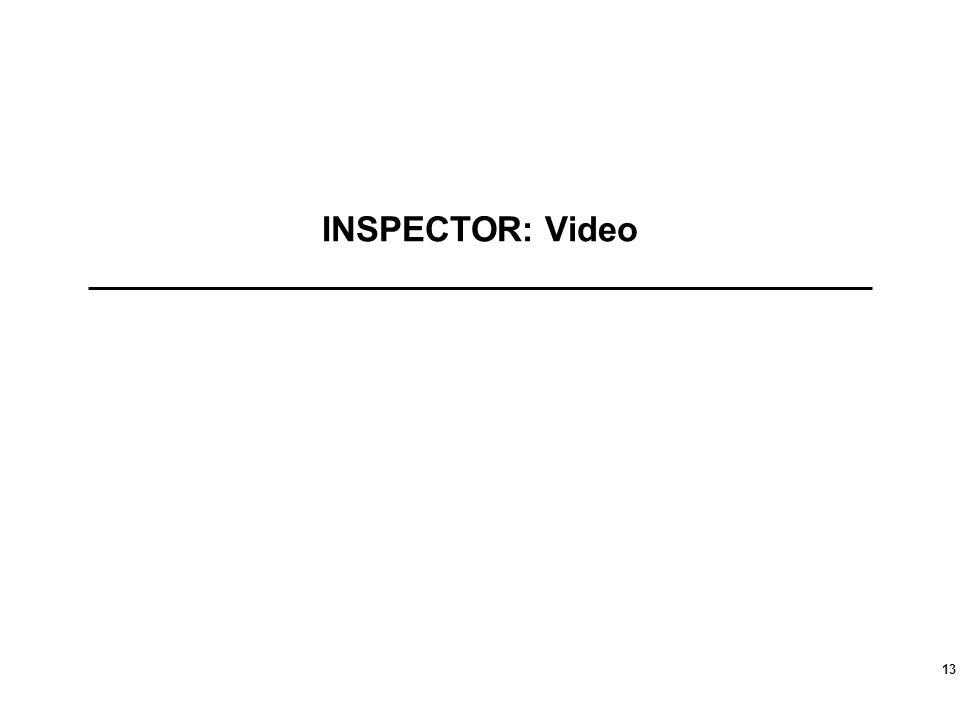 INSPECTOR: Video 13