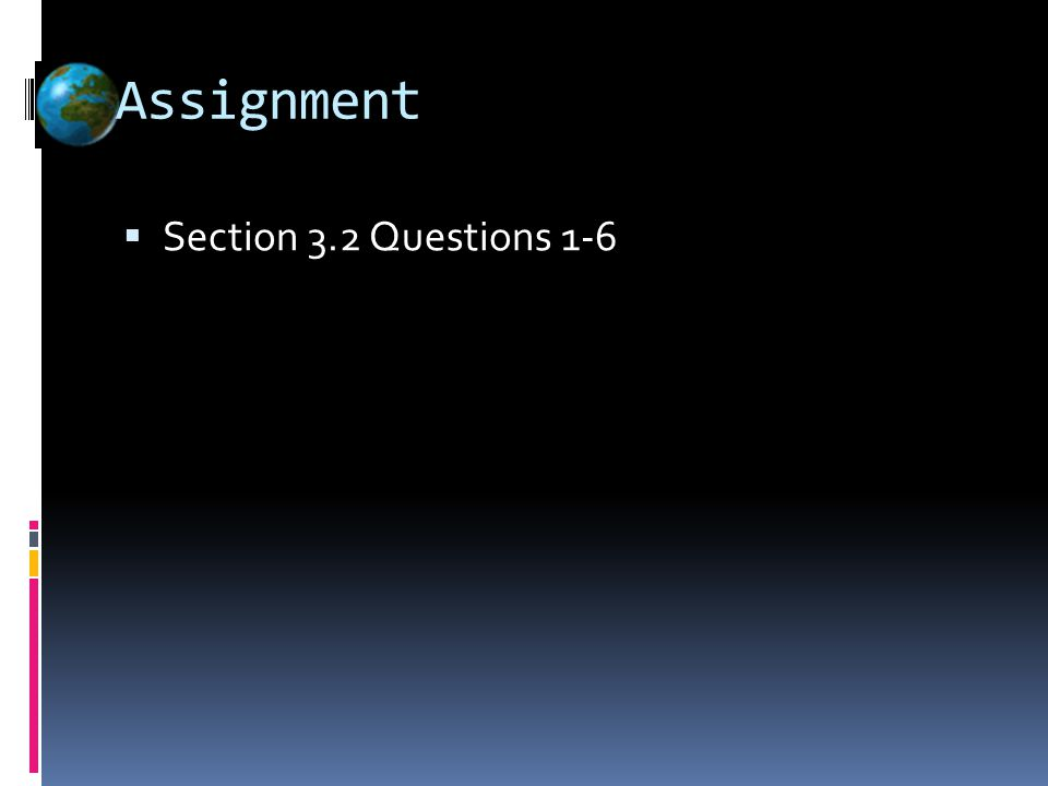 Assignment  Section 3.2 Questions 1-6