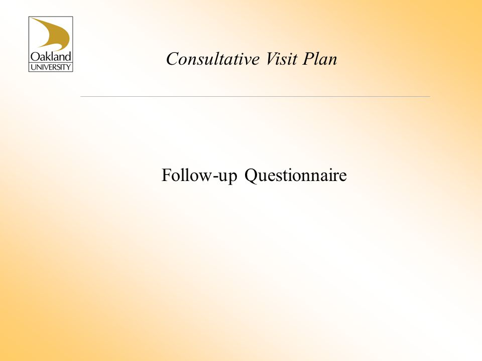 Consultative Visit Plan Follow-up Questionnaire