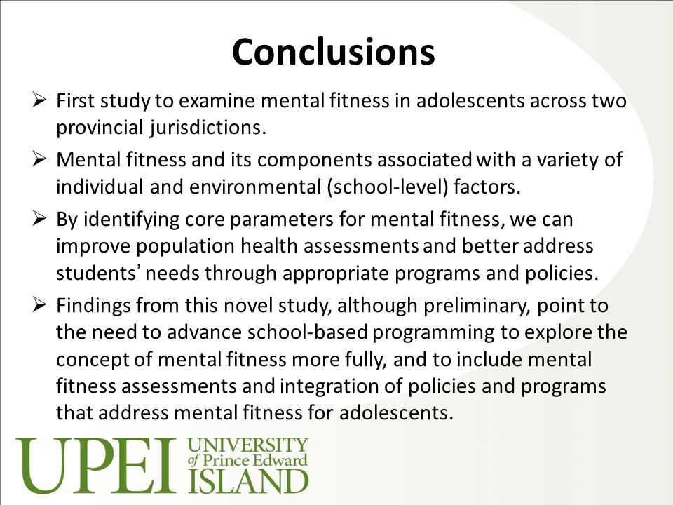 Conclusions  First study to examine mental fitness in adolescents across two provincial jurisdictions.