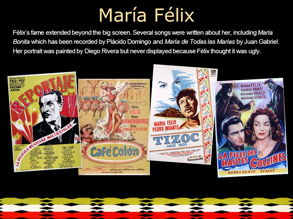 María Félix Félix's fame extended beyond the big screen.