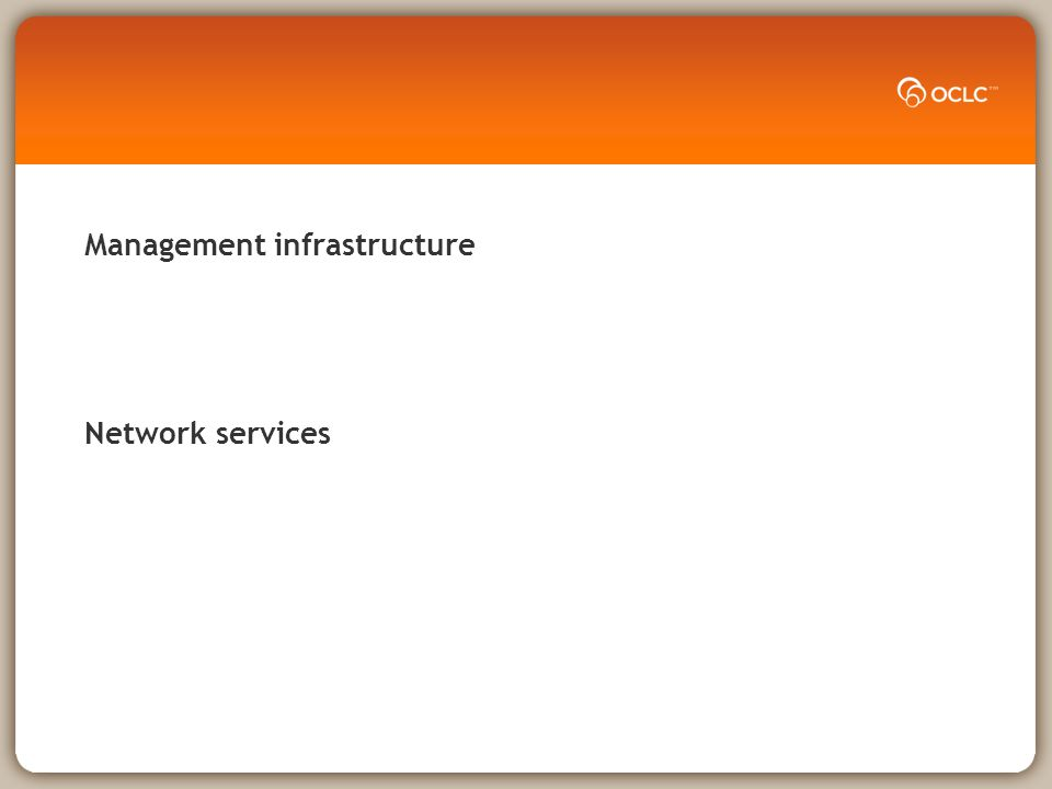 Management infrastructure Network services